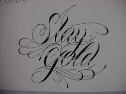 best 25 stay gold tattoo ideas on pinterest stay gold poem