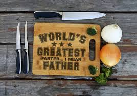 funny cutting boards world s greatest farter funny cutting board father s day gift