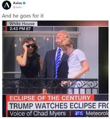 Can You Go Blind By Looking At The Sun Donald Trump Staring At The Eclipse Know Your Meme