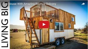 6 fascinating tiny houses with beautiful roof deck ideas tiny