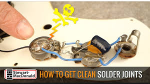 guitar wiring how to get a good clean solder joint youtube
