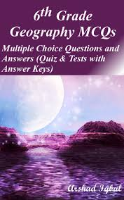 6th grade geography mcqs multiple choice questions and answers