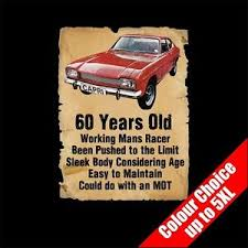 60 year birthday gift 60 year ford 60th birthday gift t shirt 16 colours