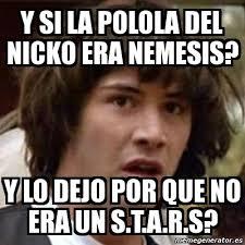 Meme And Nicko - meme keanu reeves y si la polola del nicko era nemesis y lo