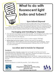how to dispose of fluorescent light tubes fluorescent light bulbs teton county wy