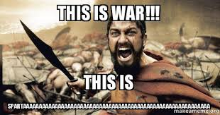 War Meme - this is war this is
