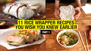 where to buy rice wrappers 11 recipes that use rice paper way beyond rolls part 1