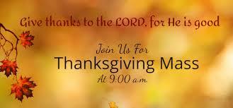 st raymond catholic church thanksgiving mass at 9 00 a m on