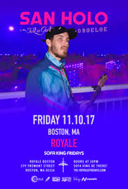 buy tickets and tables to sofa king fridays w san holo at royale