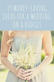 planning a cheap wedding 6201 best cheap wedding planning images on marriage