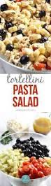 easy pasta salad easy tortellini pasta salad recipe add a pinch