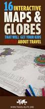 16 best maps u0026 globes to teach kids about geography u0026 world travel