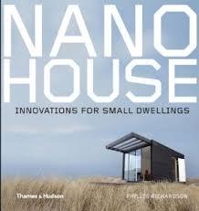 nano house innovations for small dwellings phyllis richardson