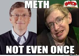 Meth Meme - bill gates on meth by boom meme center