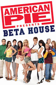 House Watch Online by American Pie Presents Beta House 2007 Hollywood Movie Watch