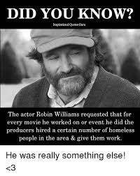 Robin Williams Meme - did you know inspirational quotes guru the actor robin williams