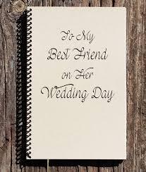 wedding gift for best friend to my best friend on wedding day best friend wedding