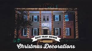 best christmas house decorations fraternity house christmas light decorations best photos