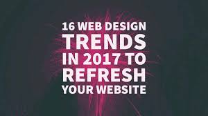 Design Trends In 2017 16 Web Design Trends In 2017 To Refresh Your Website Layout Ux