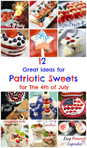 Any Ideas For Dinner 12 Great Ideas For Patriotic Sweets For The 4th Of July Joybee