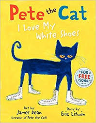 pete the cat i my white shoes dean eric litwin