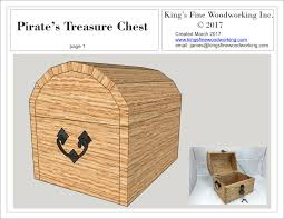 plans for the pirates treasure chest u2013 king u0027s fine woodworking inc