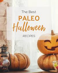 the best paleo halloween recipes paleo plan