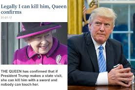 Queen Elizabeth Meme - no queen elizabeth did not say she can legally kill donald trump
