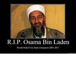 Bin Meme - rip osama bin laden world hide n go seek chion 2001 2011