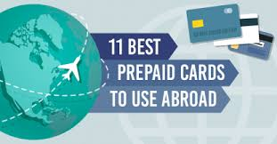 prepaid cards 11 best prepaid cards to use abroad 2017 cardrates