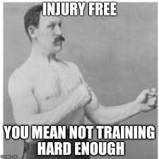 Injury Meme - overly manly man meme imgflip