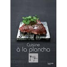 livre cuisine plancha cuisine à la plancha broché stéphan lagorce achat livre