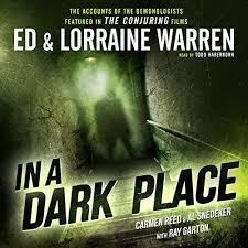 a conjuring of light audiobook free in a dark place audiobook ed warren lorraine warren carmen reed
