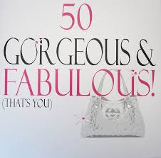 50th birthday cards white cotton cards xn18 50 large 50 gorgeous fabulous that s you