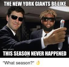 New York Giant Memes - the new york giants belike memes this season never happened what