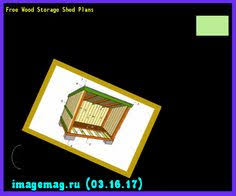 Free Wooden Storage Shed Plans by Top 25 Free Storage Shed Plans With Different Sizes And Design