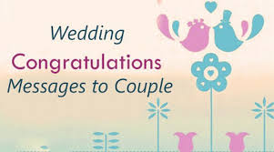 wedding congrats message wedding congratulations messages to
