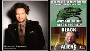 Ancient Aliens Memes - ancient aliens
