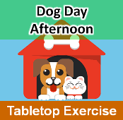 Table Top Exercise by Dog Day Afternoon A Pet Friendly Shelter Tabletop Exercise