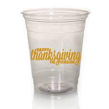 thanksgiving cups personalized clear soft plastic cups for thanksgiving