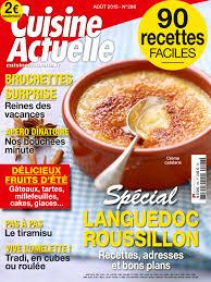 cuisine actuelle patisserie pdf cuisine actuelle le numéro d août est en kiosques cuisine actuelle