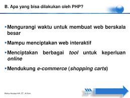 membuat web interaktif pemrogramman web lanjut php mysql ppt download