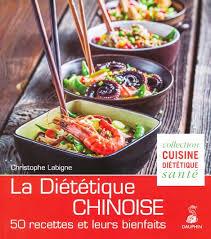 recette cuisine dietetique la diététique chinoise l alimentation énergétique christophe