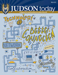 winter 2017 judson today by judson university issuu