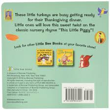the first thanksgiving book amazon com this little turkey 9781499803020 aly fronis migy