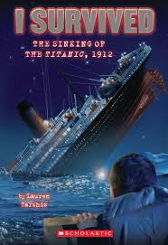 I Survived The Sinking Of The Titanic 1912 By Lauren Tarshis