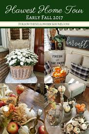 follow the yellow brick home beautiful fall home tour harvest