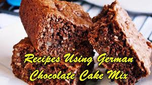 recipes using german chocolate cake mix youtube