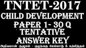 tet 2017 paper 1 child development answer key tn tet