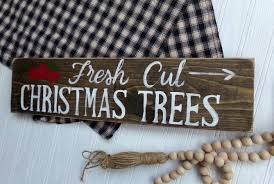 fresh cut christmas trees sign log cabin christmas decor